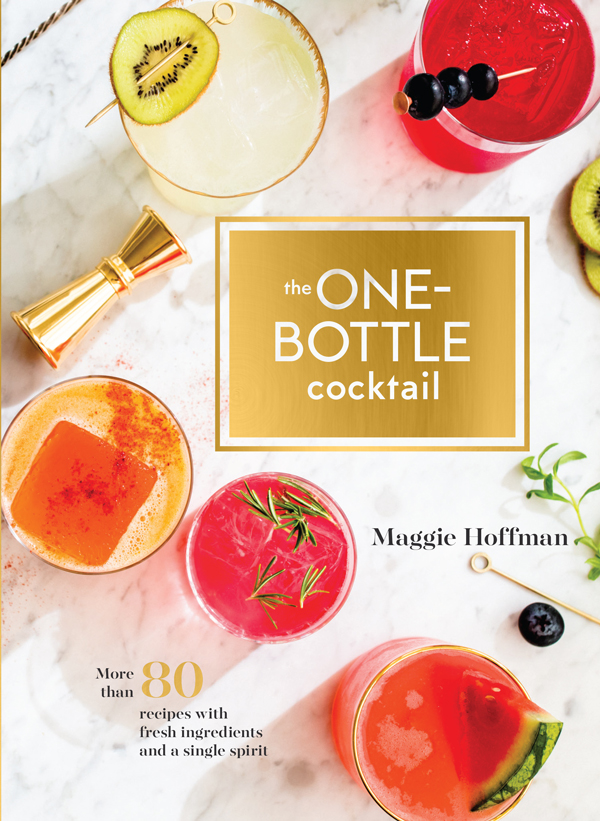 One Bottle Cocktail by Maggie Hoffman