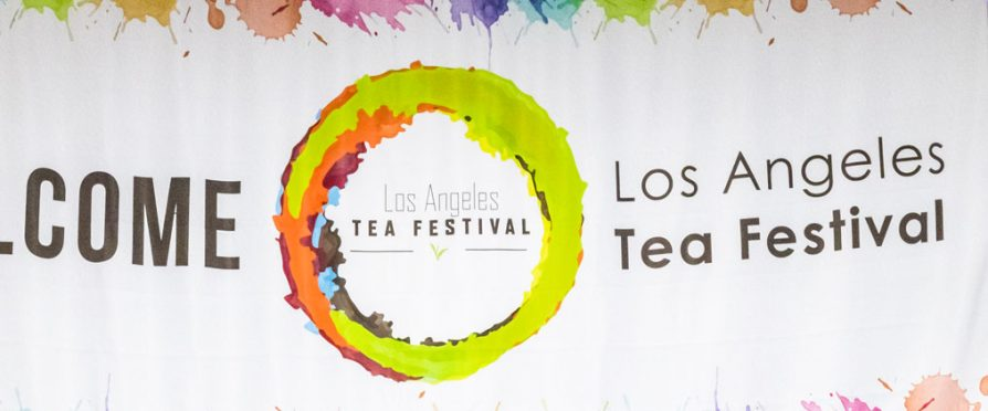 The 2019 Los Angeles Tea Festival