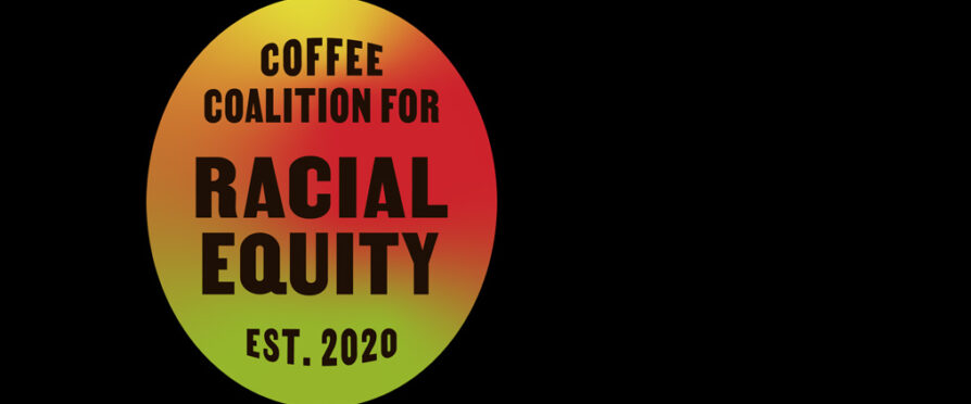 Introducing The Coffee Coalition for Racial Equity